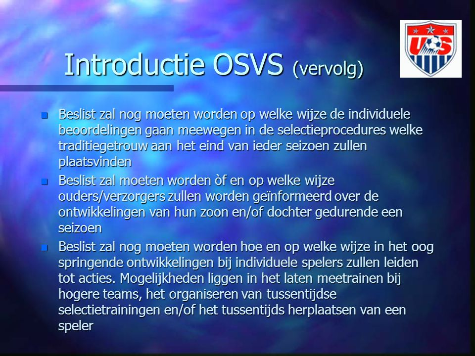 Introductie OSVS (vervolg)
