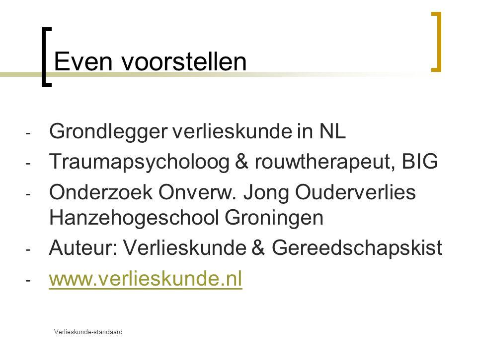 Even voorstellen Grondlegger verlieskunde in NL