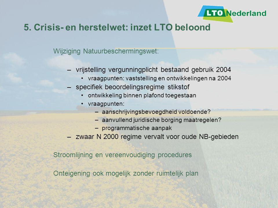 5. Crisis- en herstelwet: inzet LTO beloond