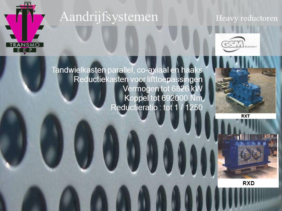 Aandrijfsystemen Heavy reductoren