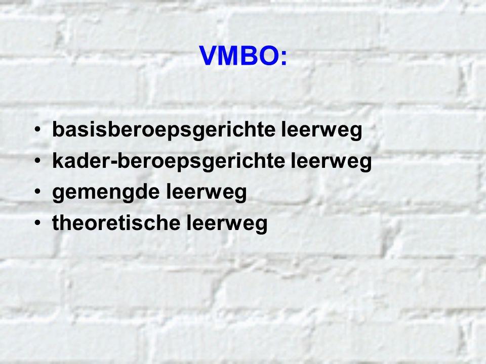 VMBO: basisberoepsgerichte leerweg kader-beroepsgerichte leerweg