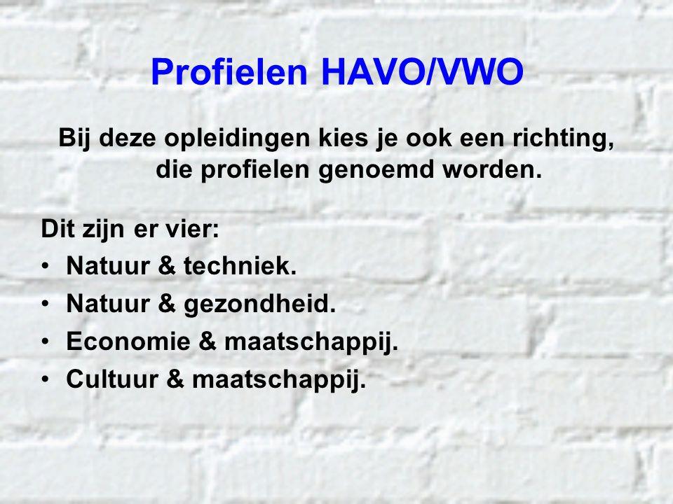 Profielen HAVO/VWO Bij deze opleidingen kies je ook een richting, die profielen genoemd worden. Dit zijn er vier:
