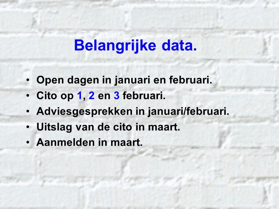 Belangrijke data. Open dagen in januari en februari.