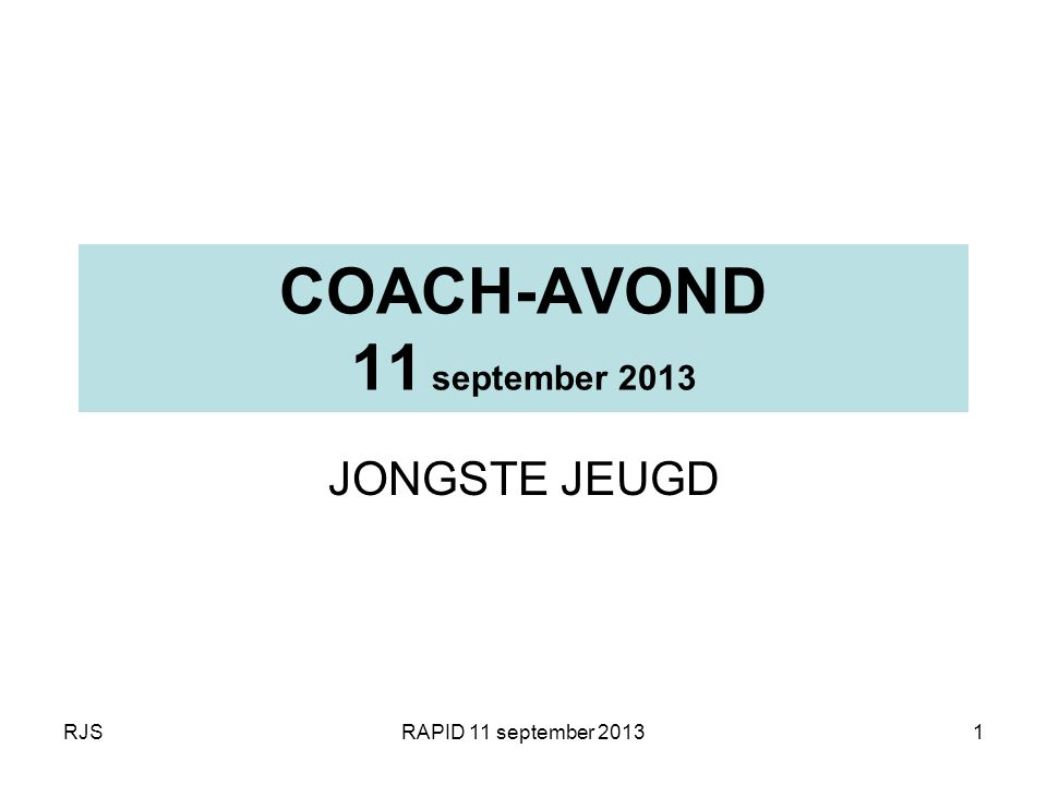 COACH-AVOND 11 september 2013