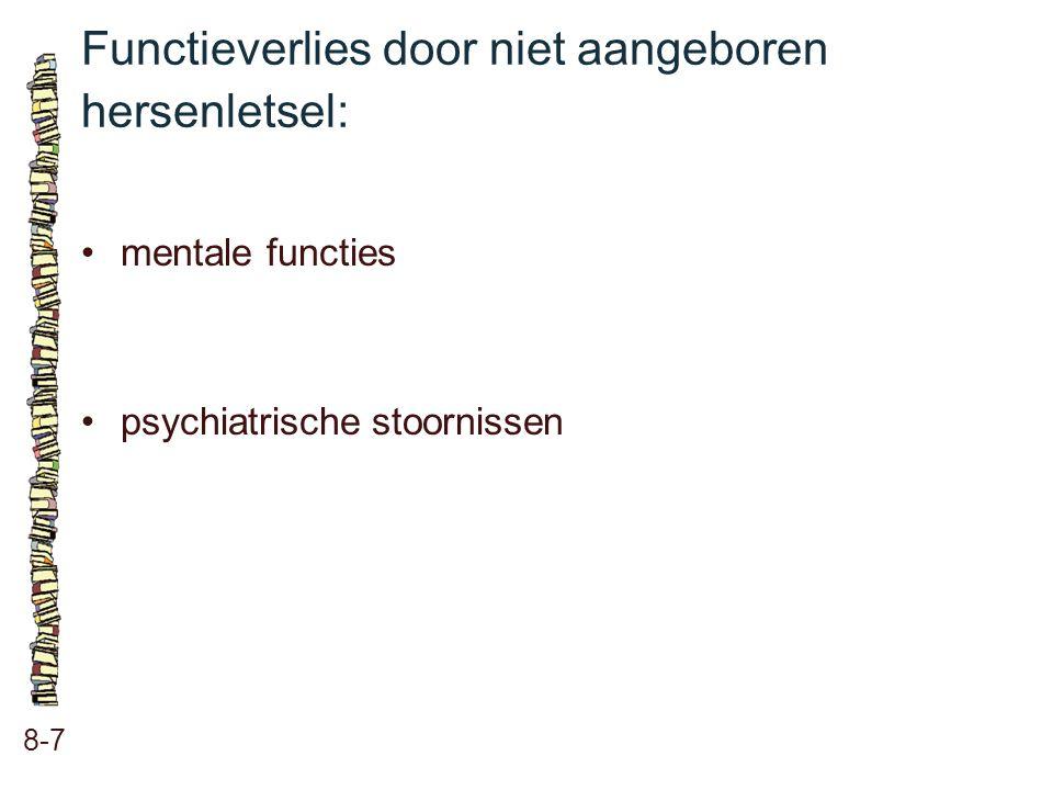 Functieverlies door niet aangeboren hersenletsel: