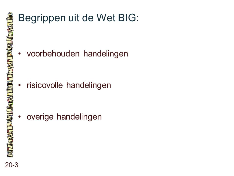 Begrippen uit de Wet BIG: