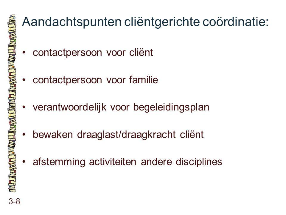 Aandachtspunten cliëntgerichte coördinatie: