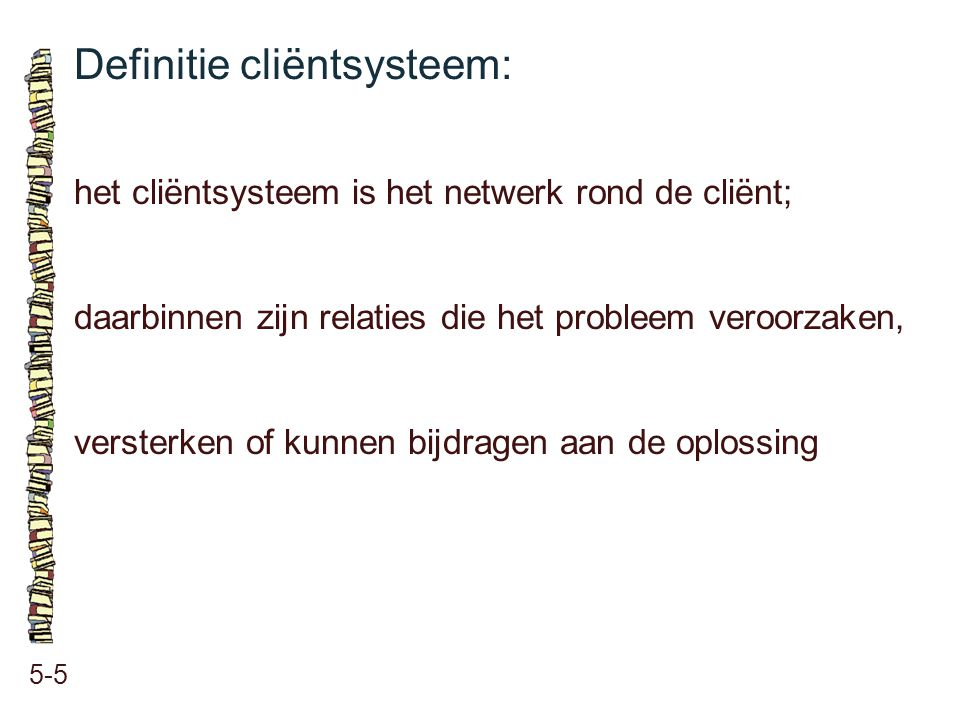 Definitie cliëntsysteem: