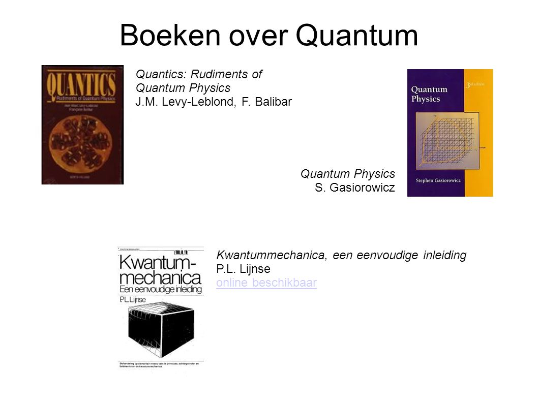 Boeken over Quantum Quantics: Rudiments of Quantum Physics