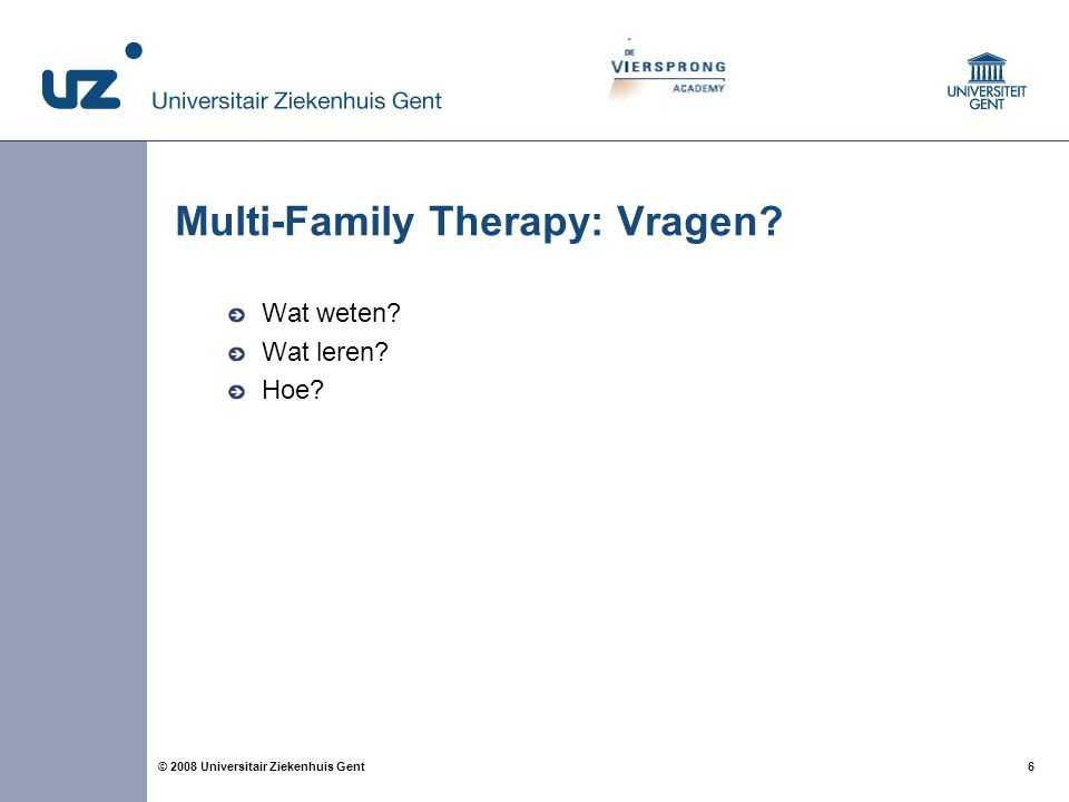 Multi-Family Therapy: Vragen