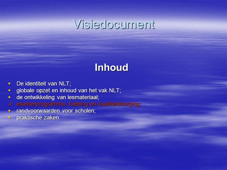 Visiedocument Inhoud De identiteit van NLT;
