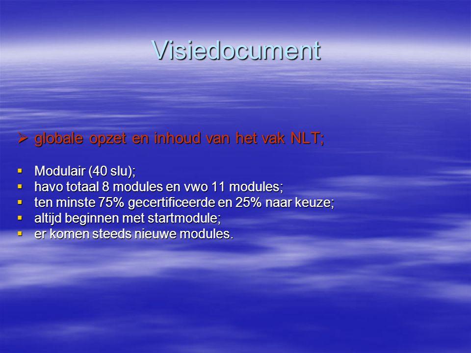 Visiedocument globale opzet en inhoud van het vak NLT;