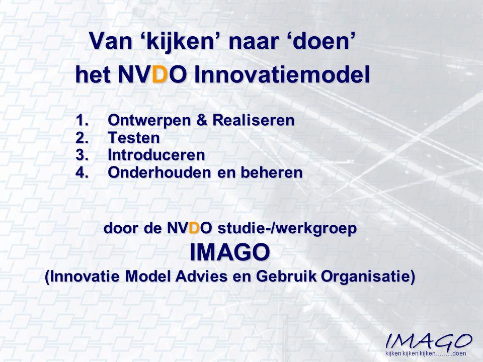 Van 'kijken' naar 'doen' het NVDO Innovatiemodel