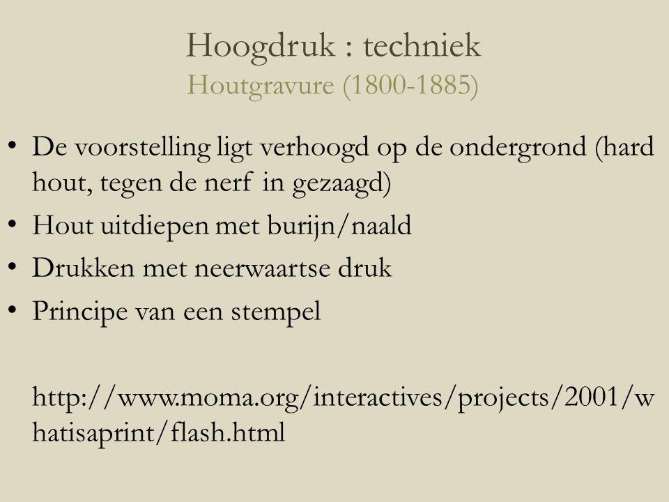 Hoogdruk : techniek Houtgravure (1800-1885)