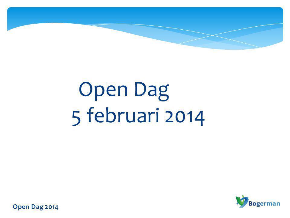 Open Dag 5 februari 2014 Open Dag 2014
