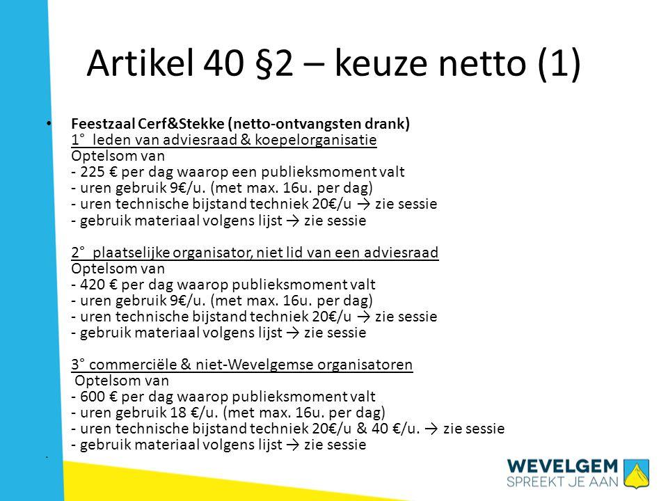 Artikel 40 §2 – keuze netto (1)