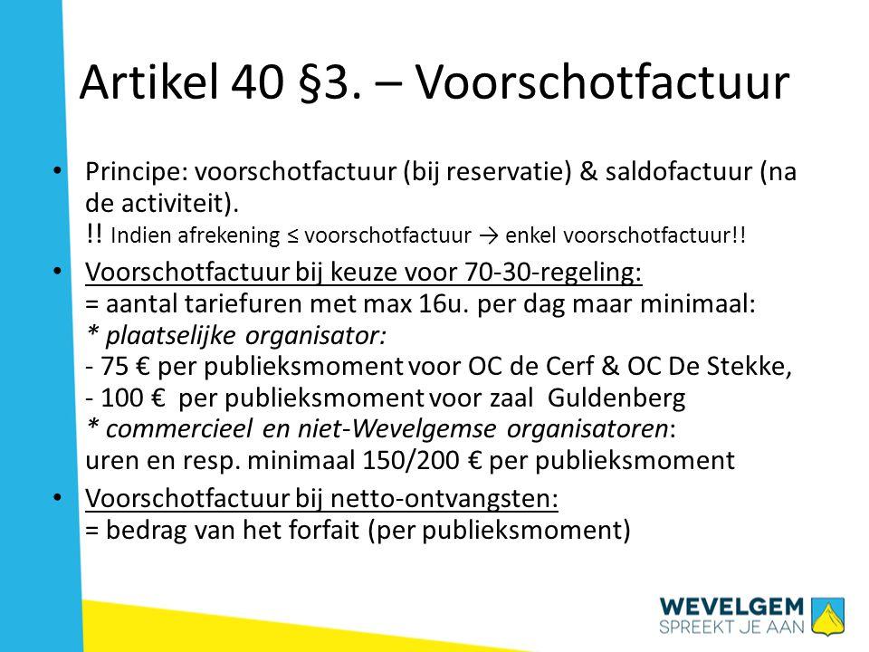 Artikel 40 §3. – Voorschotfactuur