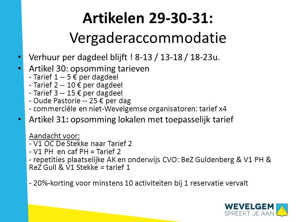 Artikelen 29-30-31: Vergaderaccommodatie