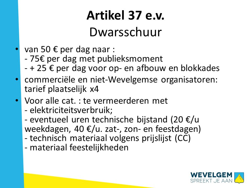 Artikel 37 e.v. Dwarsschuur