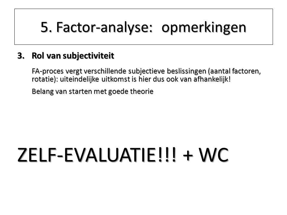 5. Factor-analyse: opmerkingen