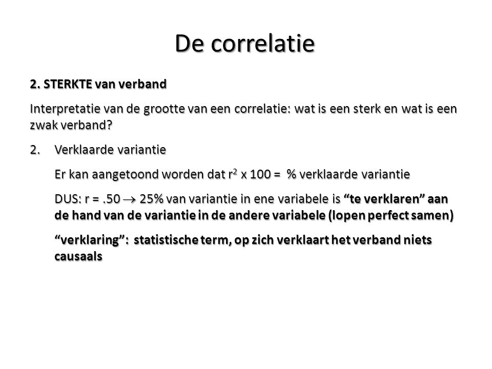 De correlatie 2. STERKTE van verband
