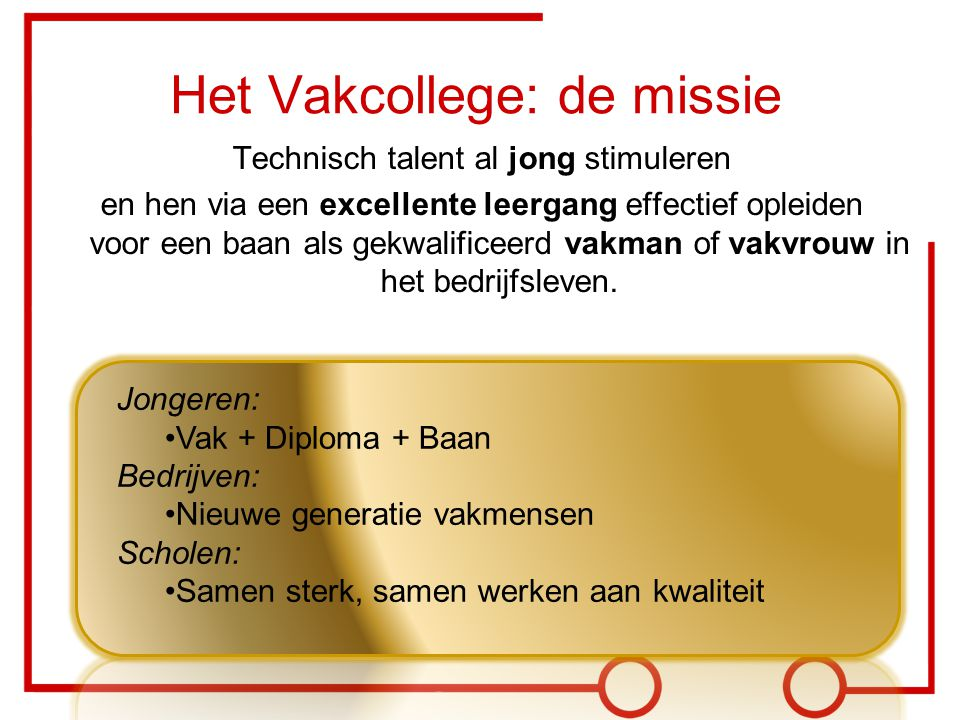 Het Vakcollege: de missie