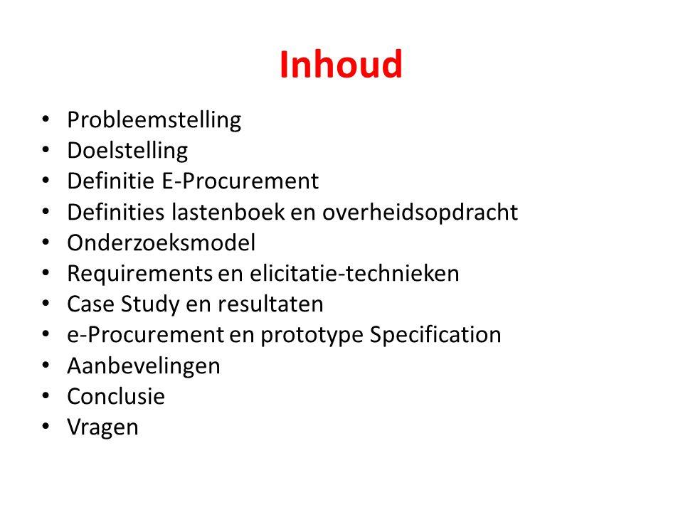 Inhoud Probleemstelling Doelstelling Definitie E-Procurement