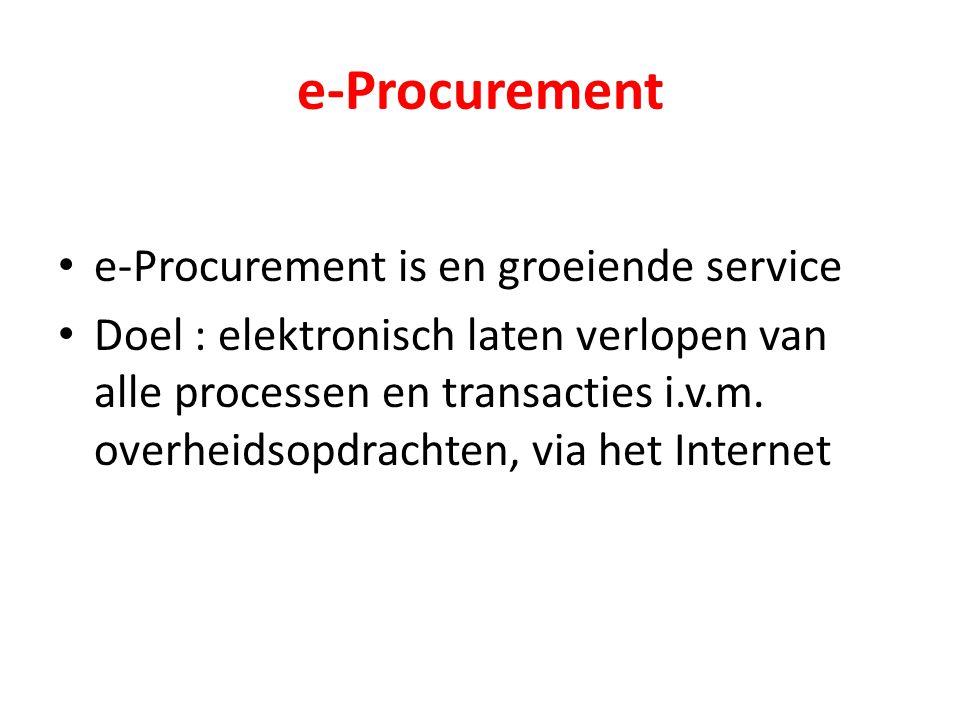 e-Procurement e-Procurement is en groeiende service