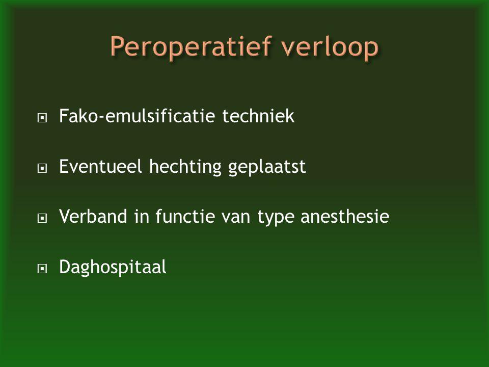 Peroperatief verloop Fako-emulsificatie techniek