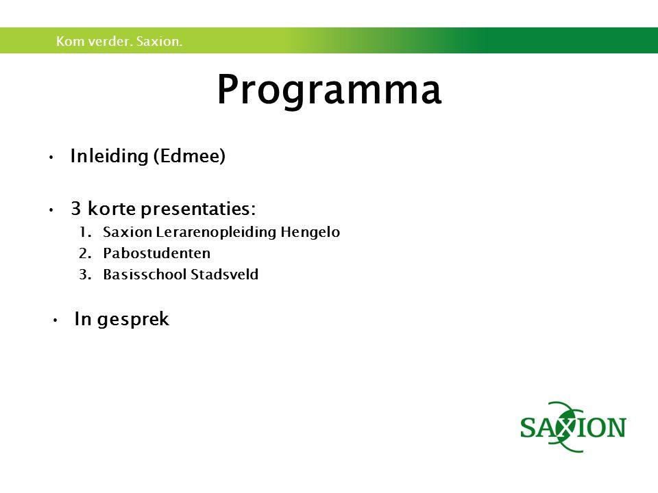 Programma Inleiding (Edmee) 3 korte presentaties: In gesprek