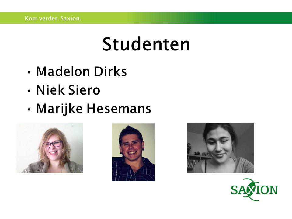 Studenten Madelon Dirks Niek Siero Marijke Hesemans