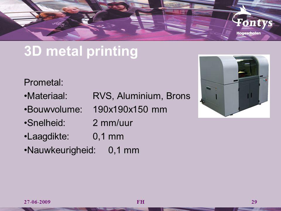3D metal printing Prometal: Materiaal: RVS, Aluminium, Brons