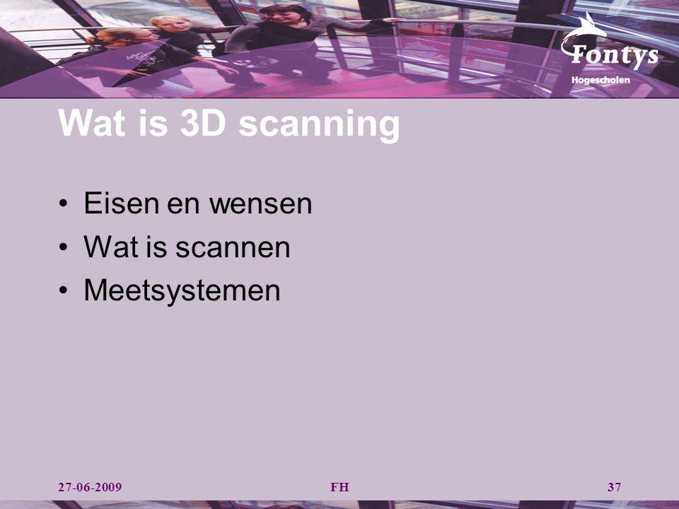 Wat is 3D scanning Eisen en wensen Wat is scannen Meetsystemen