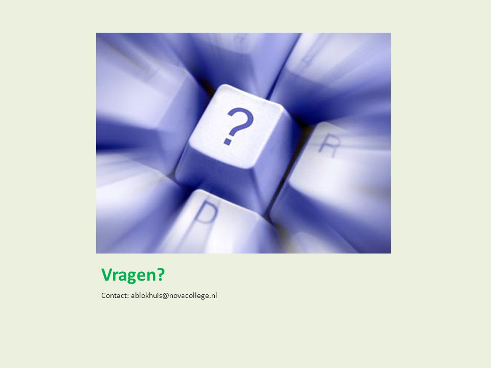 Vragen Contact: ablokhuis@novacollege.nl