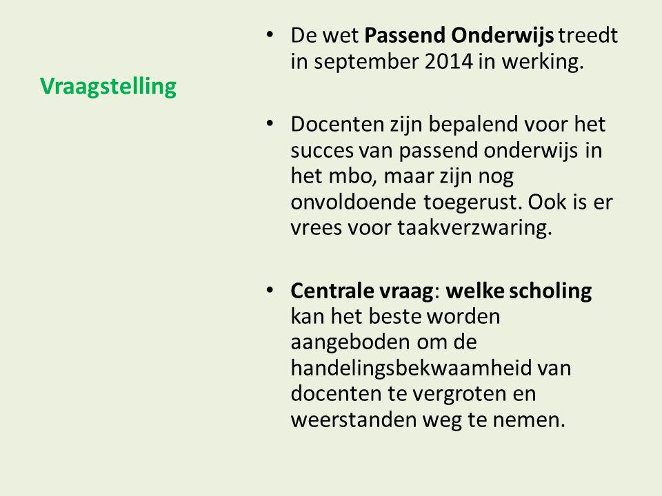 Vraagstelling De wet Passend Onderwijs treedt in september 2014 in werking.