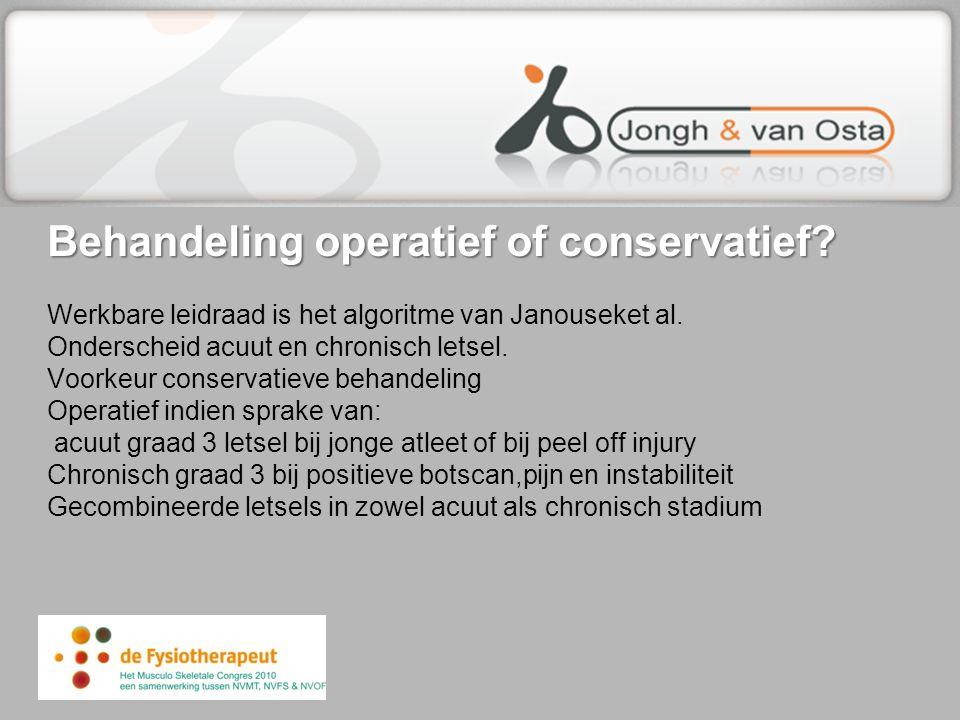 Behandeling operatief of conservatief