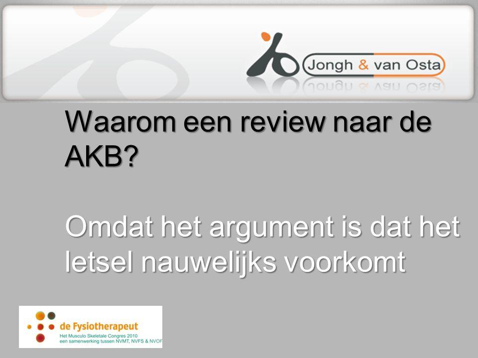 Waarom een review naar de AKB