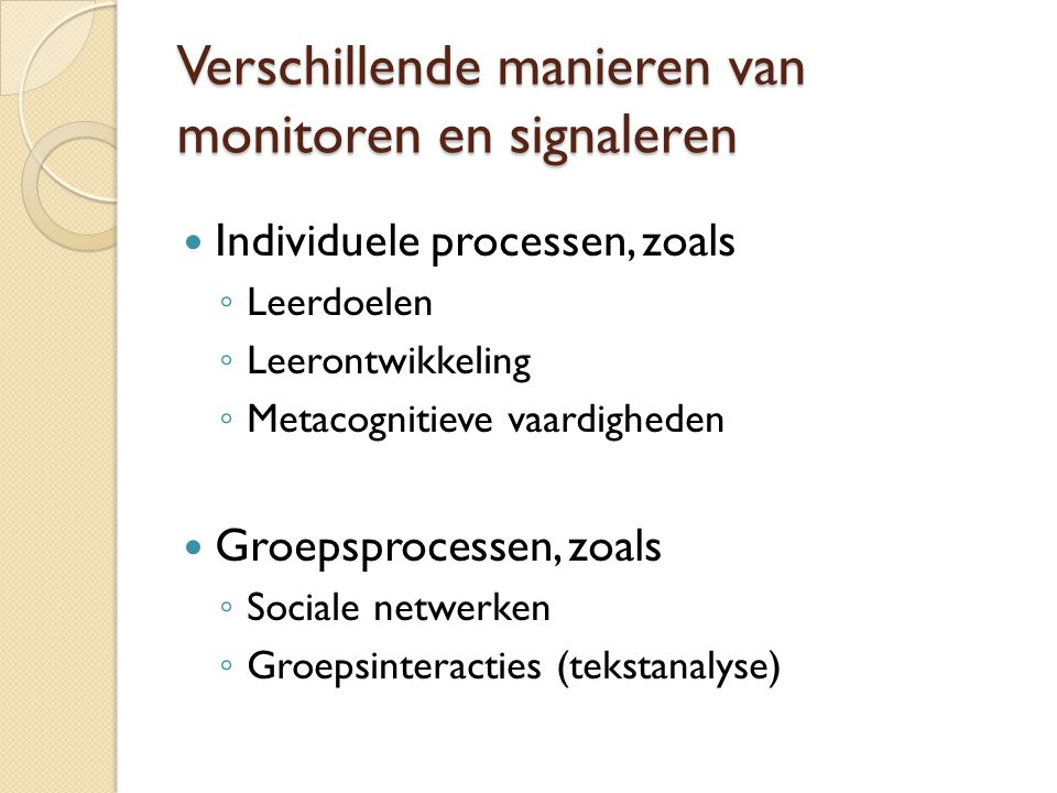 Verschillende manieren van monitoren en signaleren