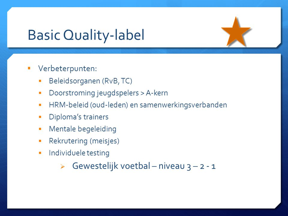 Basic Quality-label Verbeterpunten: Beleidsorganen (RvB, TC)