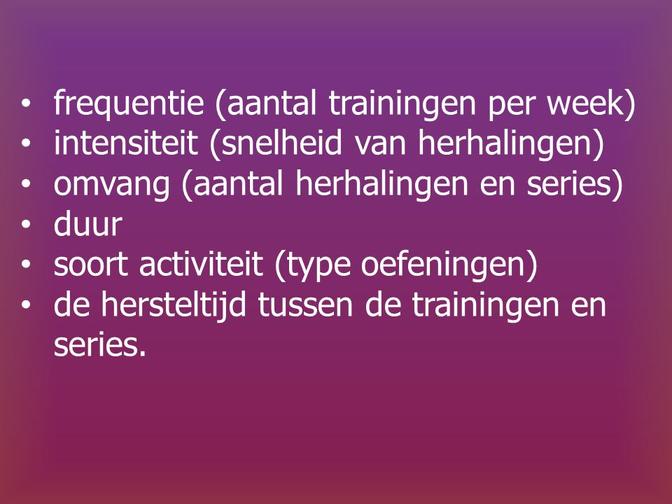 frequentie (aantal trainingen per week)