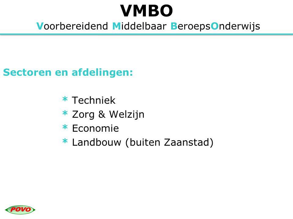 VMBO Voorbereidend Middelbaar BeroepsOnderwijs