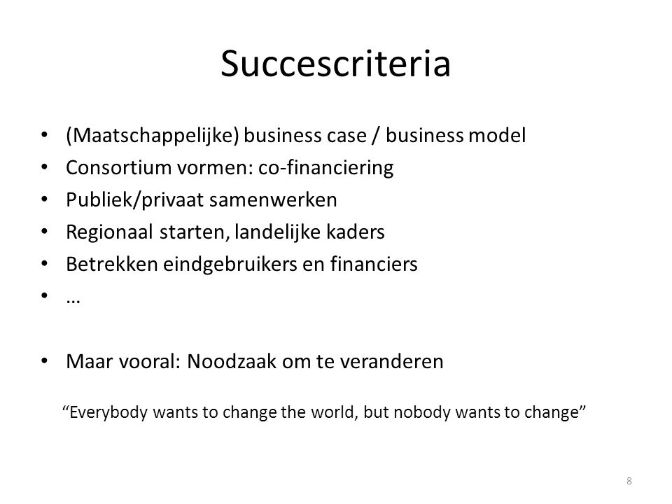 Succescriteria (Maatschappelijke) business case / business model