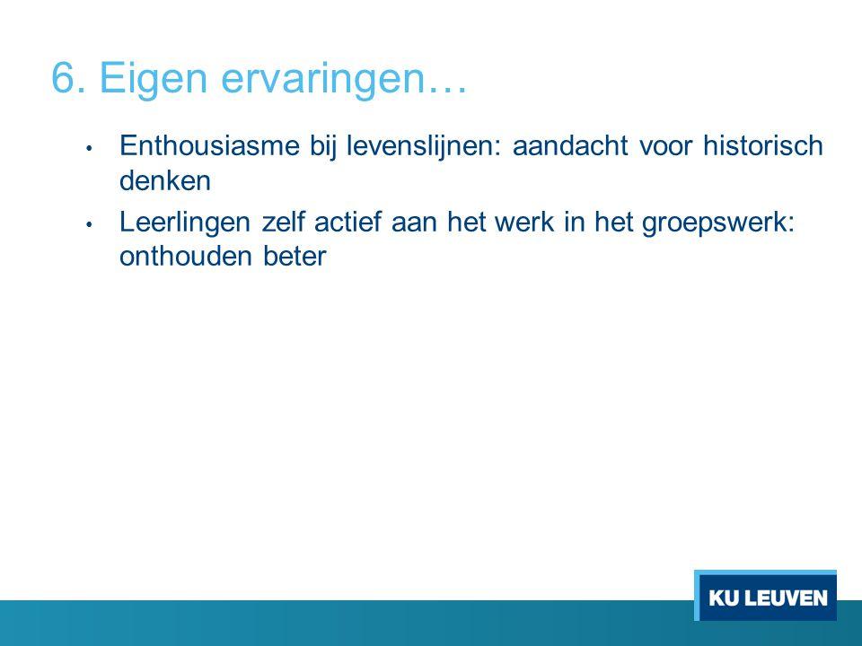 6. Eigen ervaringen… Enthousiasme bij levenslijnen: aandacht voor historisch denken.
