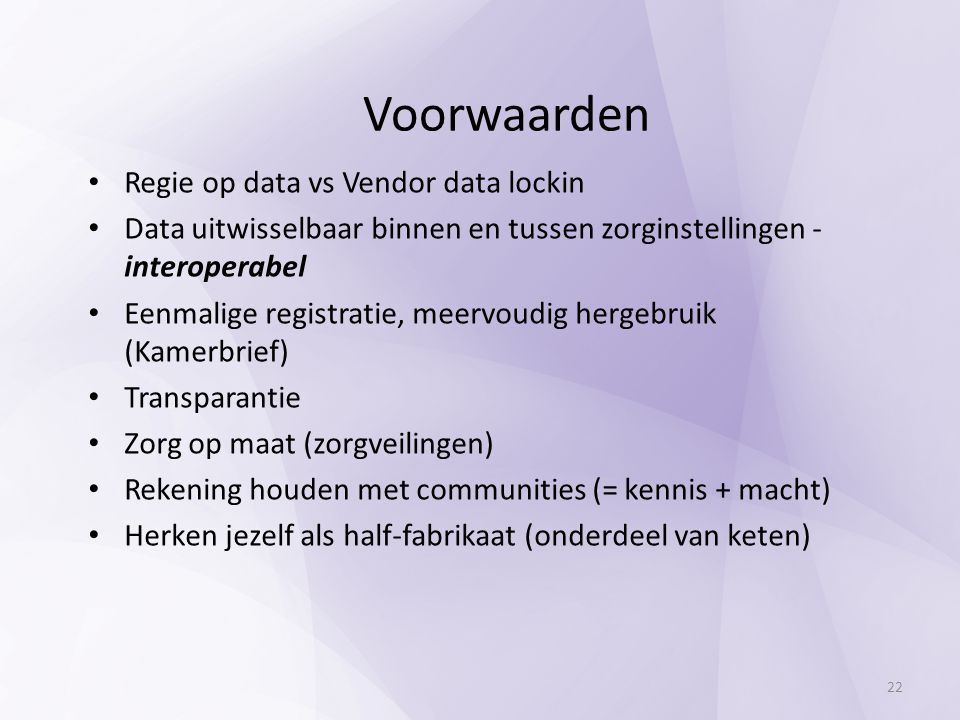 Voorwaarden Regie op data vs Vendor data lockin