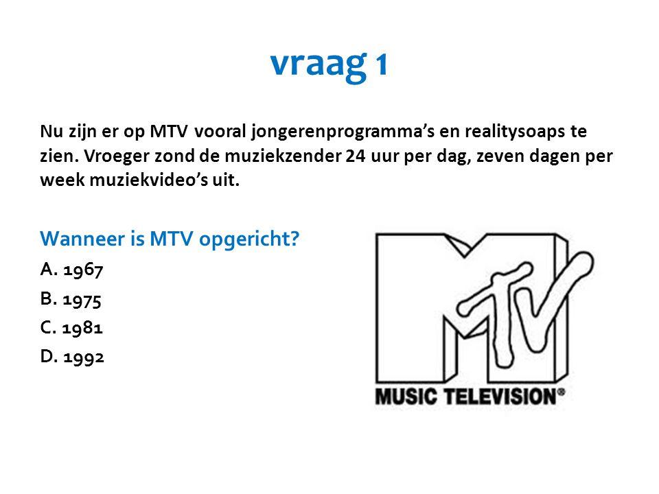vraag 1 Wanneer is MTV opgericht