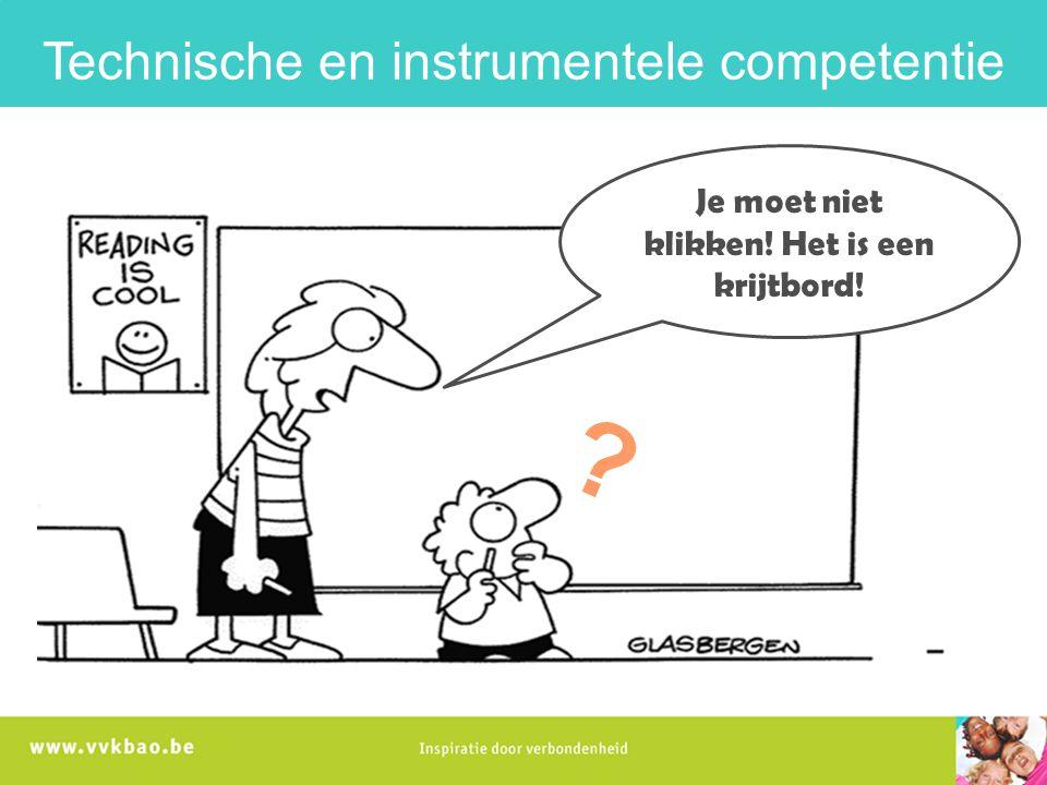Technische en instrumentele competentie