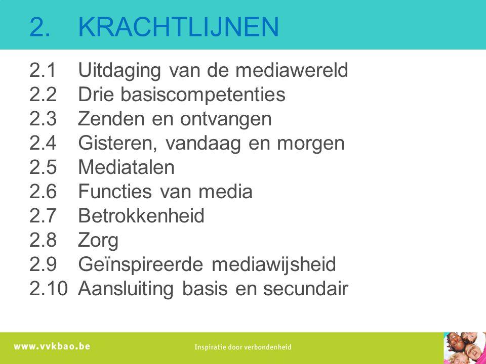 2. KRACHTLIJNEN 2.1 Uitdaging van de mediawereld