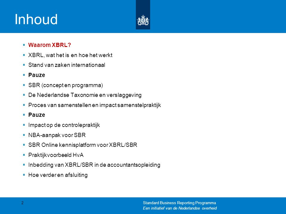 Inhoud Waarom XBRL XBRL, wat het is en hoe het werkt