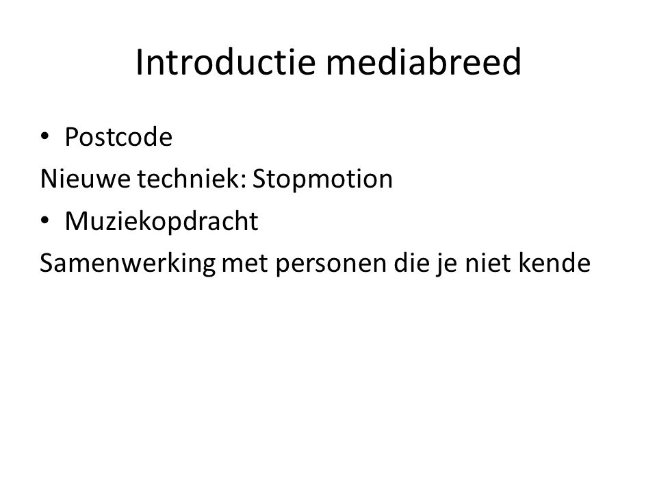 Introductie mediabreed