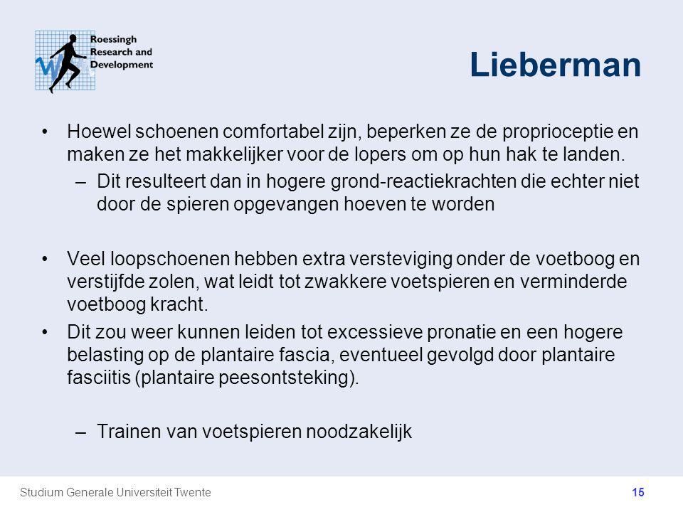 Lieberman Hoewel schoenen comfortabel zijn, beperken ze de proprioceptie en maken ze het makkelijker voor de lopers om op hun hak te landen.